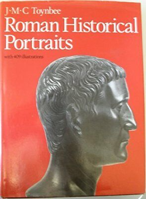 ROMAN HISTORICAL PORTRAITS (ASPECTS OF GREEK AND ROMAN LIFE) By J. M. C NEW