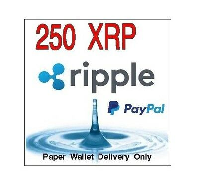 250 Ripple (XRP) Virtual Currency From USA Seller **PAPER WALLET SHIPPING ONLY**