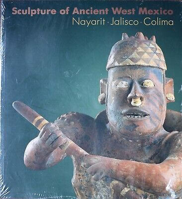 Sculpture of Ancient West Mexico: Nayarit, Jalisco, Colima