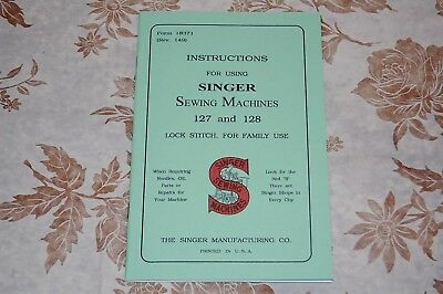 Rare Large Deluxe-Edition Instruction Manual for Singer 127, 128 Sewing Machines