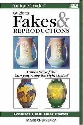 Antique Trader Guide to Fakes & Reproductions, 4th Edition, Mark Chervenka, Acce