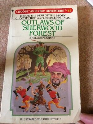 Outlaws of Sherwood Forest (Choose your own adventure no.47) by Kushner Ellen