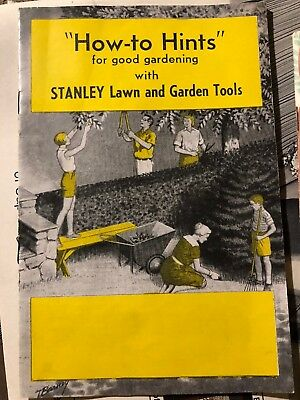 Stanley Yard Tools Guide To Garden Tools Antique 1950s