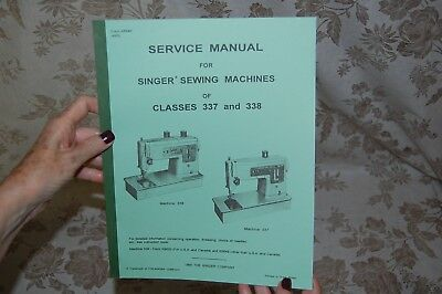 Factory Authorized Service Manual for Singer 337 and 338 Sewing Machines