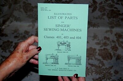 Illustrated Parts Manual to Service Singer Sewing Machines 401 401A 403 403A 404
