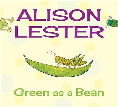 Green as a Bean by Alison Lester - Hardcover - NEW - Book