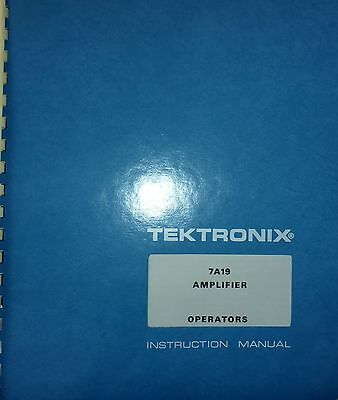 Tektronix 7A19 OperatorsManual with Electrical Parts List and diagrams