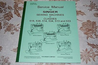 80-Page Service Manual for Singer 518 538 514 534 513 533 Sewing Machines