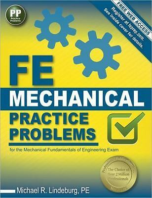 FE Mechanical Practice Problems: For the Fundamentals of Engineerig Exam Book