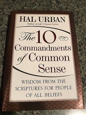 the 10 comm andments of common sense urban hal