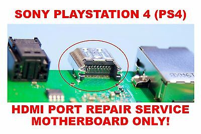 Sony Playstation 4 PS4 HDMI Port Replacement Repair Service (Motherboard Only)