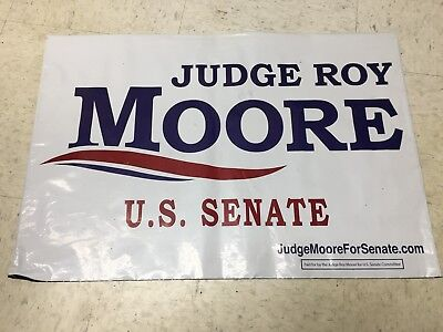2017 ALABAMA Republican ROY MOORE for Senate Campaign Sign, Historical Election
