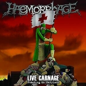 Live Carnage: Feasting On Maryland - HAEMORRHAGE [CD]