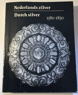 Vtg 1979 in Dutch & English Guide to Dutch Silver 1580-1830 Catalog Blaauwen