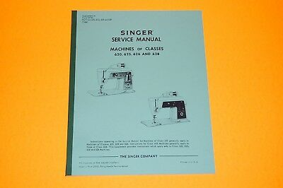 Factory Authorized Service Manual for Singer 620 625 626 & 628 Sewing Machines