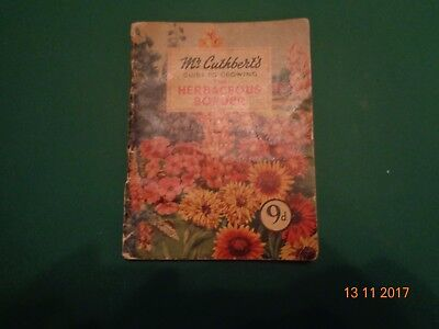 Vintage 1953  Booklet Mr Cuthberts Guide -The Herbaceous Border