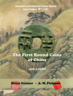 New Catalog! The First Round Coins of China, 400-118 BC, H.Gratzer/A.Fishman