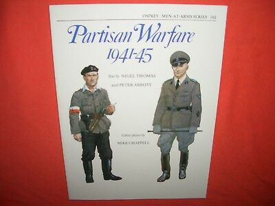 Osprey Men at Arms 142, PARTISAN Warfare 1941-45