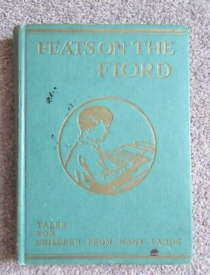 Feats on the Fjord: tales for children.. Martineau / Rackham :  1953 hb reprint