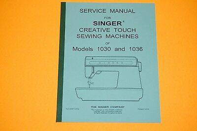 Factory Authorized Service Manual for Singer 1030 and 1036 Sewing Machines