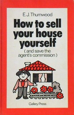 How To Sell Your House Yourself (and Save The Agent's Commission)