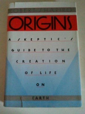ORIGINS : A SKEPTIC'S GUIDE TO CREATION OF LIFE ON EARTH By Robert Shapiro *NEW*