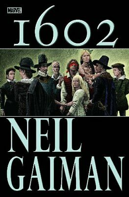 MARVEL 1602 By Neil Gaiman - Hardcover *Excellent Condition*