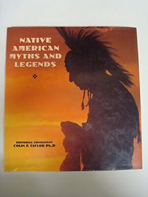 NATIVE AMERICAN MYTHS AND LEGENDS By Colin Taylor - Hardcover **BRAND NEW**