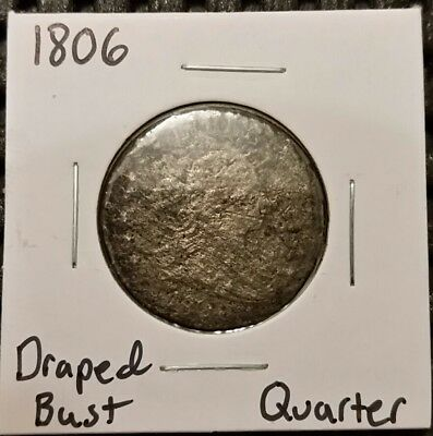 1806 Draped Bust Quarter!  89% Silver! Damaged!