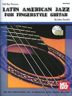 MEL BAY S LATIN AMERICAN JAZZ FOR FINGERSTYLE GUITAR BOOK/CD SET By John NEW