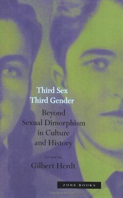 Third Sex, Third Gender: Beyond Sexual Dimorphism In Culture And **brand New**