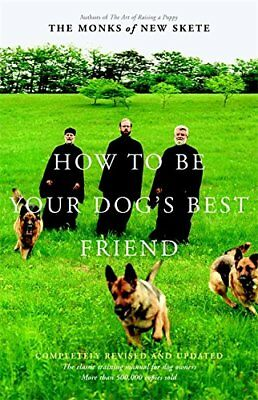 HOW TO BE YOUR DOG'S BEST FRIEND: CLASSIC TRAINING MANUAL FOR DOG By Monks NEW