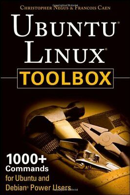 UBUNTU LINUX TOOLBOX: 1000+ COMMANDS FOR UBUNTU AND DEBIAN POWER By Francois NEW