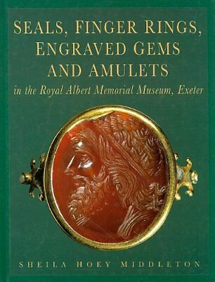 SEALS, FINGER RINGS, ENGRAVED GEMS AND AMULETS IN ROYAL ALBERT By Sheila NEW