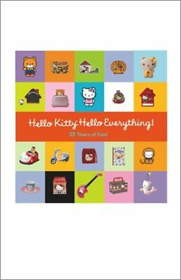 HELLO KITTY, HELLO EVERYTHING 25 YEARS OF FUN By Marie Moss - Hardcover **Mint**
