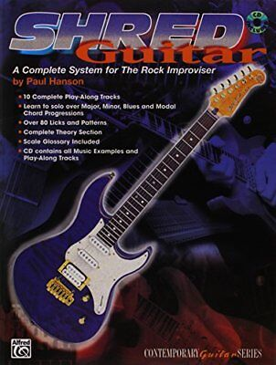 SHRED GUITAR A COMPLETE SYSTEM FOR ROCK IMPROVISER, BOOK CD By Paul Hanson *NEW*