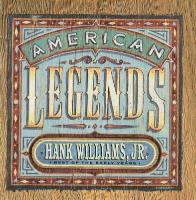 HANK WILLIAMS JR. - American Legends: Best Of Early Years - CD - *SEALED/NEW*