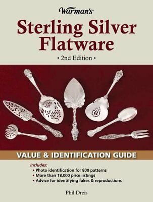 WARMAN'S STERLING SILVER FLATWARE: VALUE & IDENTIFICATION GUIDE, By Phil NEW
