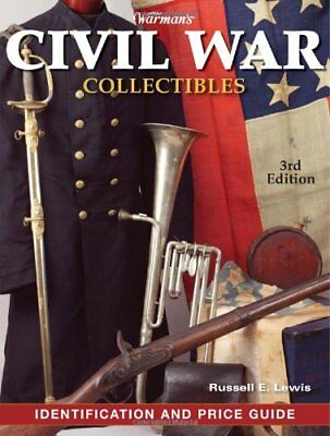 WARMAN S CIVIL WAR COLLECTIBLES IDENTIFICATION AND PRICE GUIDE, By Russell NEW