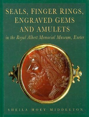 SEALS, FINGER RINGS, ENGRAVED GEMS AND AMULETS IN ROYAL ALBERT By Sheila Mint