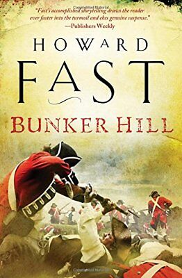 BUNKER HILL By Howard Fast **BRAND NEW**