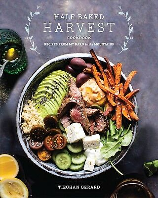 Half Baked Harvest Cookbook Recipes from My ... By Tieghan Gerard Ebooks