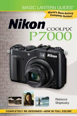 Magic Lantern Guides Nikon Coolpix P7000 **brand New**