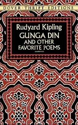 GUNGA DIN AND OTHER FAVORITE POEMS DOVER THRIFT EDITIONS By Rudyard Kipling NEW