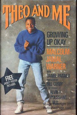 THEO AND ME: GROWING UP OK By Malcolm Jamal Warner - Hardcover **Excellent**