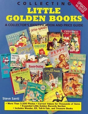 COLLECTING LITTLE GOLDEN BOOKS A COLLECTOR S IDENTIFICATION AND By Steve NEW
