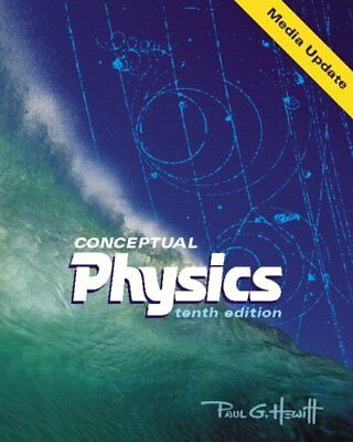 CONCEPTUAL PHYSICS MEDIA UPDATE, 10TH EDITION By Paul G. Hewitt - Hardcover NEW