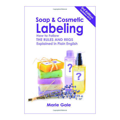 Soap and Cosmetic Labeling Guidelines - 3rd Ed.