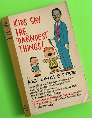Kids Say The Darndest Things By Art Linkletter Pb