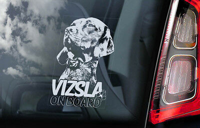 Vizsla on Board - Car Window Sticker - Hungarian Pointer Dog Sign Decal - V07